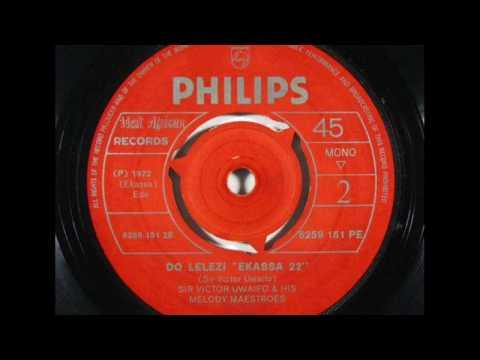 "Sir Victor Uwaifo & His Melody Maestroes - Do Lelezi ""Ekassa 22"""