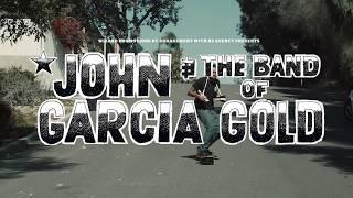 John Garcia & The Band Of Gold - Live 2019 - Trailer