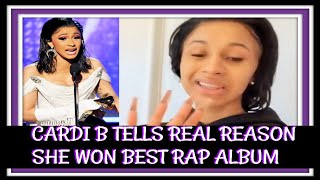 Cardi B Tells Real Reason She Won Grammy | Best Rap Album Of the Year
