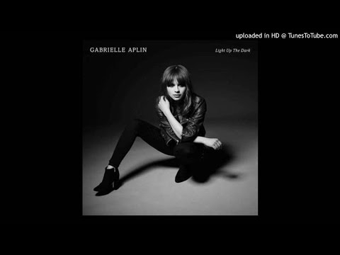 Gabrielle Aplin - Track 1 Light Up the Dark - Light Up the Dark Deluxe Album
