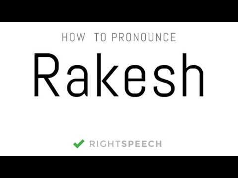 Rakesh - How to pronounce Rakesh - Indian Boy Name