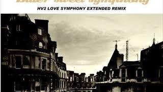 The Verve - Bitter Sweet Symphony HV2s Love Symphony Extended Remix 2008