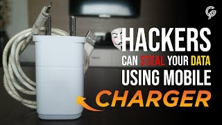 Know How Hackers can Steal your Data using Mobile Chargers