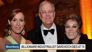 Remembering Billionaire Industrialist David Koch's Impact on Politics