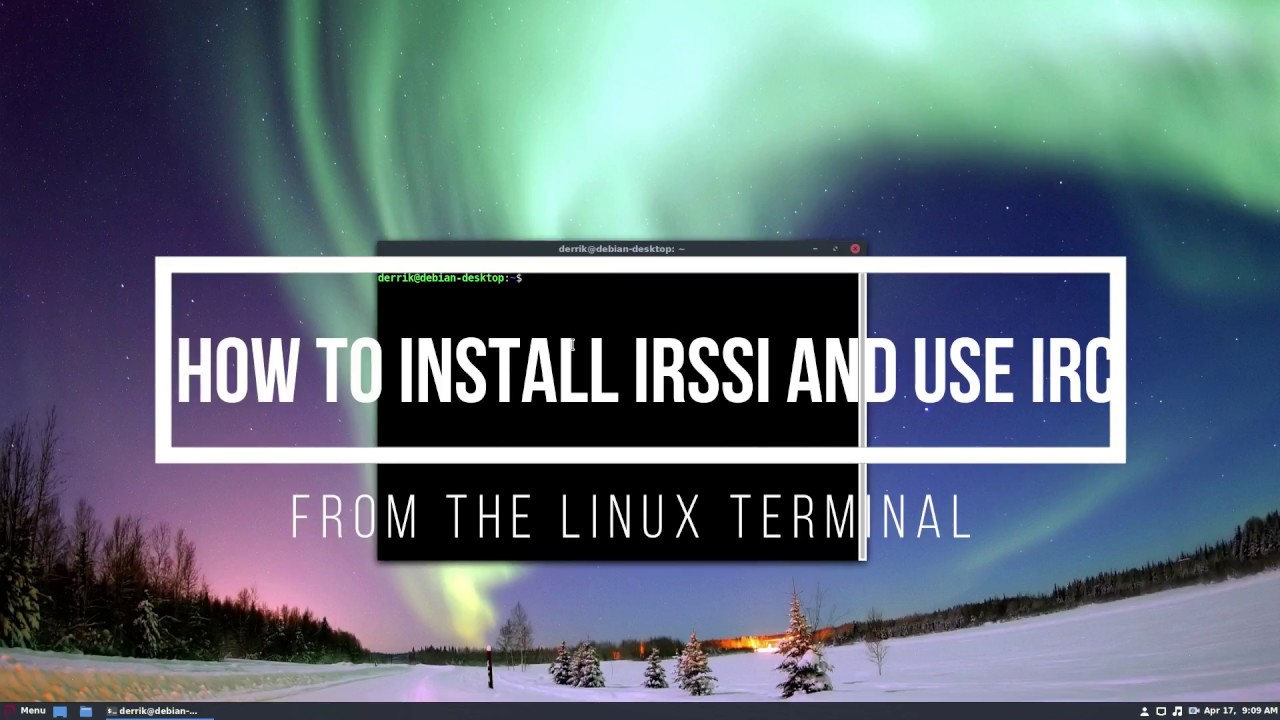 How To Install Irssi And Use IRC From The Linux Terminal
