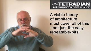 Balancing theory and practice in enterprise-architecture - Episode 23, Tetradian on Architectures
