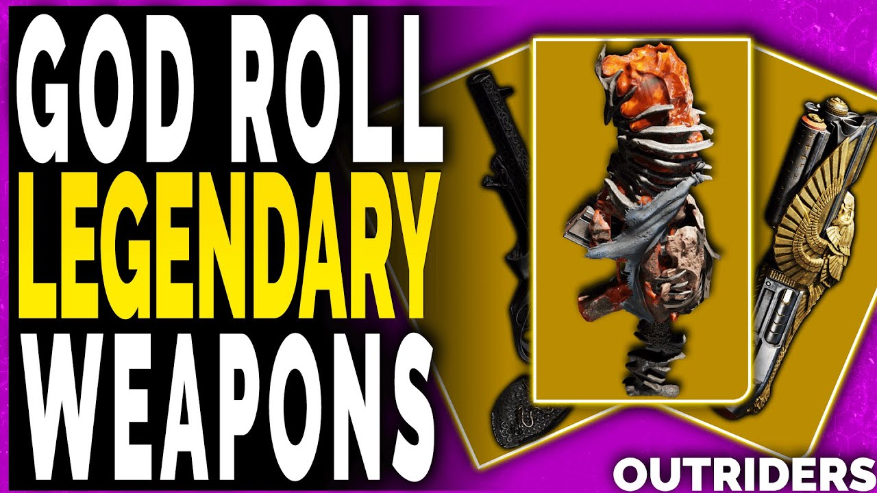 Outriders LEGENDARY GOD ROLLS - HOW TO KNOW YOU GOT GOD ROLL LEGENDARY WEAPONS - YouTube