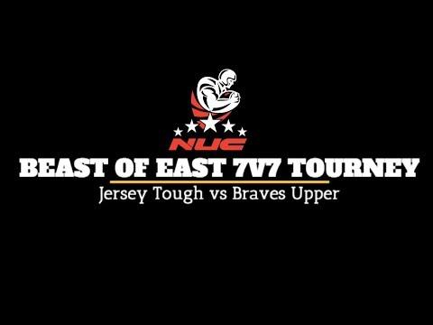 NUC Beast of East 7v7 Tourney | Jersey Tough vs Braves Upper