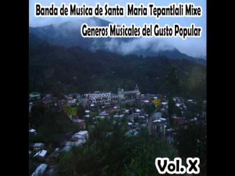 Amor Eterno – Banda de Musica de Sta. Ma. Tepantlali Mixe – Generos Musicales del Gusto – Vol.X