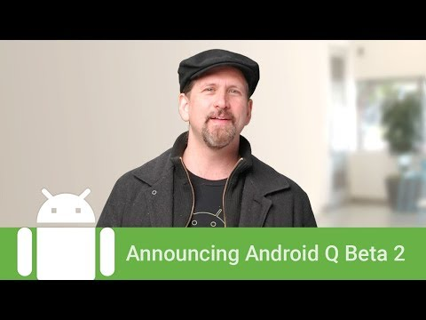 Announcing Android Q Beta 2