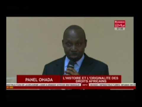 Business 24 /  PANEL OHADA-  L'histoire et l'originalité des droits Africains