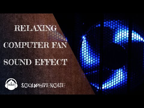 Relaxing Computer Fan Sound For Falling Asleep And Remain Asleep