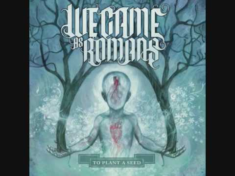 We Came as Romans - Roads That Don't End and Views that Never Cease (NEW SONG 2009!)