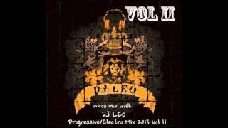 Progressive/Electro House Mix Vol. II- In - Da Mix with DJ Leo