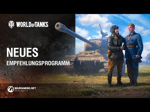 Neues Empfehlungsprogramm [World of Tanks Deutsch] thumbnail