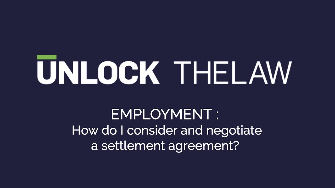 How To Negotiate A Settlement Agreement Employment Law Youtube