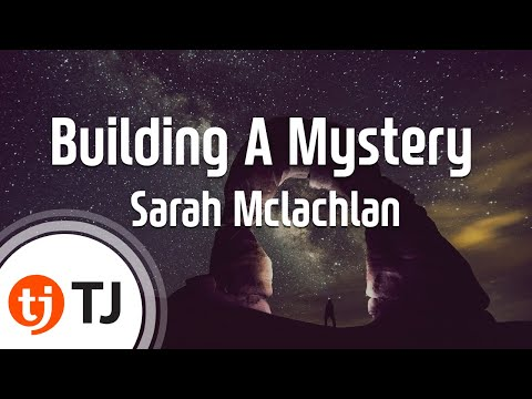 Building A Mystery_Sarah Mclachlan_TJ노래방 (Karaoke/lyrics/romanization/KOREAN)