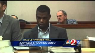 Jury in Bradley trial views video of shooting