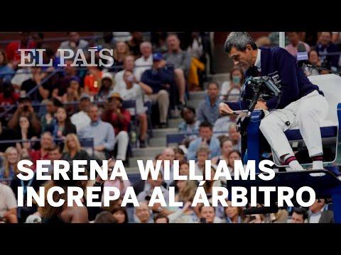 Serena Williams increpa al árbitro que la amonestó por recibir instrucciones de su banquillo