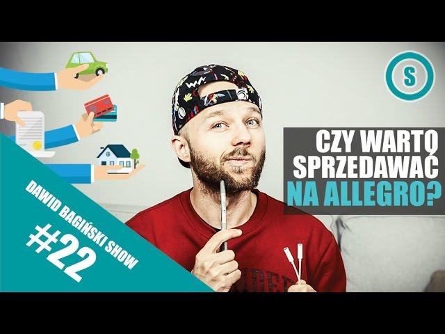 Czy Warto Sprzedawac Na Allegro Dawid Baginski Show 022 Youtube