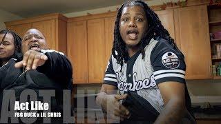 FBG Duck x Lil Chris - Act Like (Music Video)