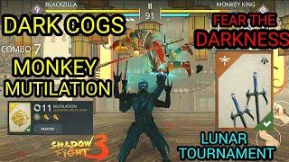 Shadow Fight 3 DARK COGS | MONKEY KING MUTILATION | lunar tournament