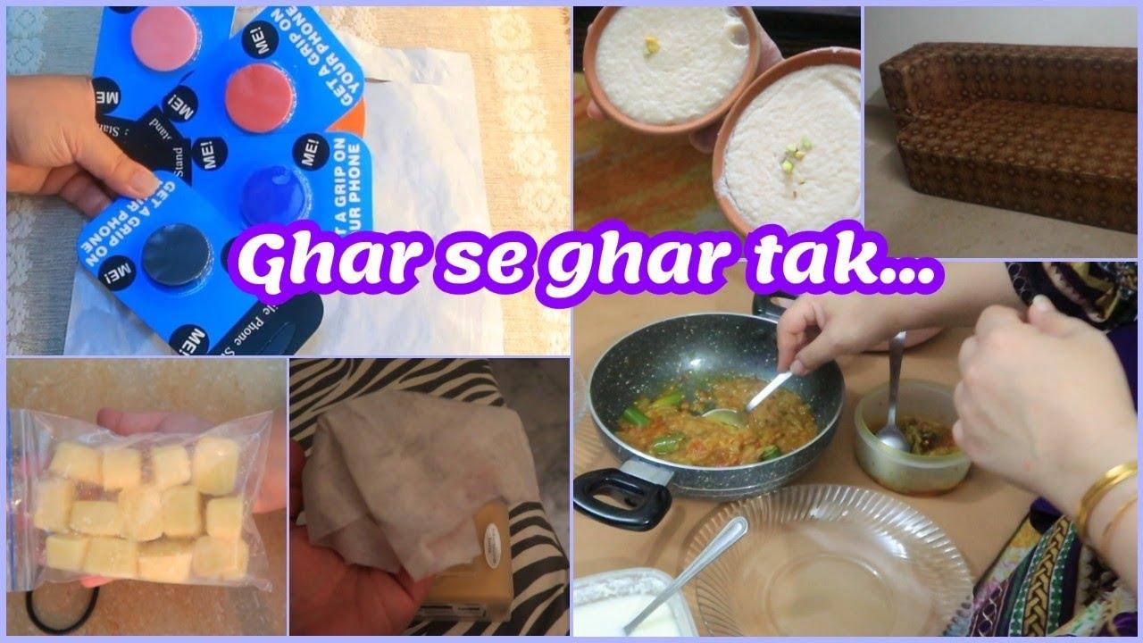 Ghar se ghar tak..   Husband's health   Mera Sofaa