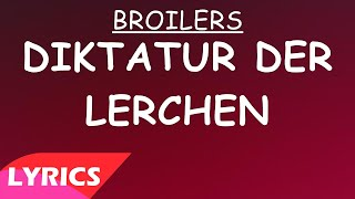 Diktatur der Lerchen - Broilers (Lyrics)