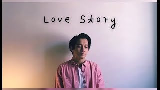 Love Story - Haikal Farid (Male version cover)