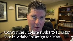 Converting Publisher Files for Mac Editing or InDesign Reformat