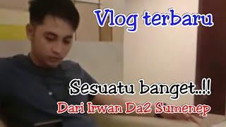 Vlog bersama Irwan Da2 Sumenep.