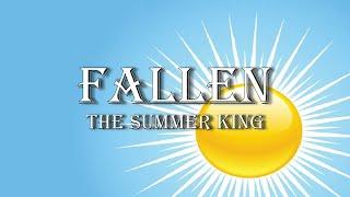 Fallen: The Summer King   Pastor Jon Moore