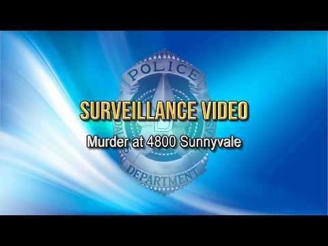 Surveillance Video: Murder at 4800 Sunnyvale