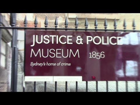 JUSTICE & POLICE MUSEUM SYDNEY AUSTRALIA 25/2/2018