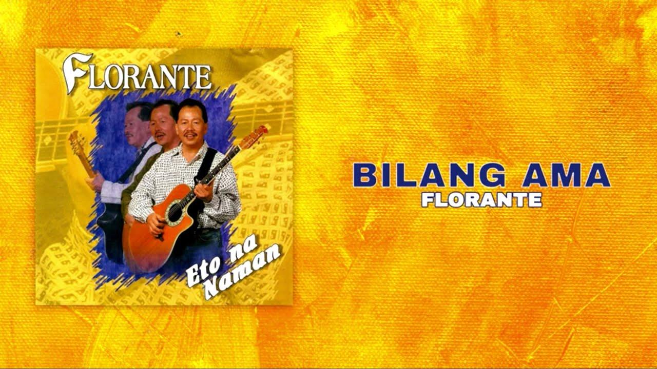 Florante - Bilang Ama (Official Audio)