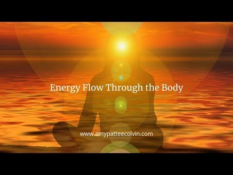 Energy Flow Through the Body