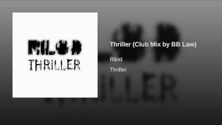 Thriller (Club Mix by BB Law)