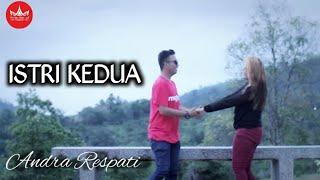 Andra Respati - ISTRI KEDUA (Official Music Video)