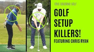 GOLF: The Most Common Golf Setup Killers - Featuring Chris Ryan
