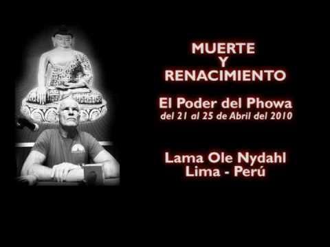 Phowa 2010 con Lama Ole Nydahl (Lima-Peru)