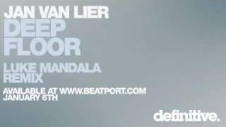 Jan van Lier - Deepfloor (Luke Mandala Remix)