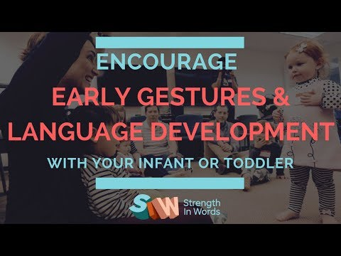 Encourage Early Gestures and Language Development with Music