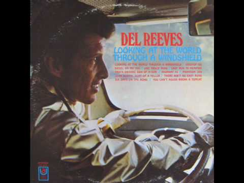 Del Reeves – Lookin' At The World Through A Windshield #CountryMusic #CountryVideos #CountryLyrics https://www.countrymusicvideosonline.com/del-reeves-lookin-at-the-world-through-a-windshield/ | country music videos and song lyrics  https://www.countrymusicvideosonline.com