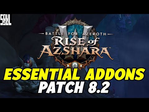 8 Essential Addons For Patch 8.2 Battle For Azeroth - World Of Warcraft