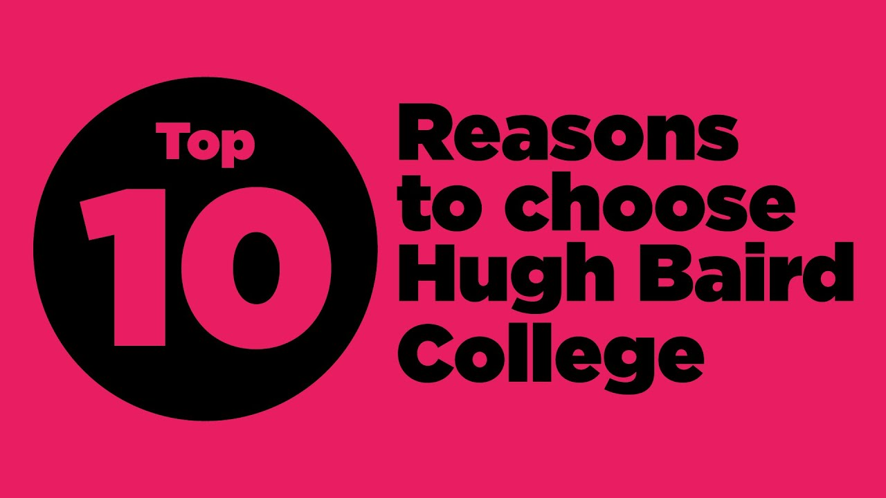 reasons to choose hugh baird college 10 reasons to choose hugh baird college