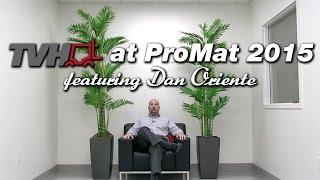TVH ProMat 2015 feat. Dan Oriente