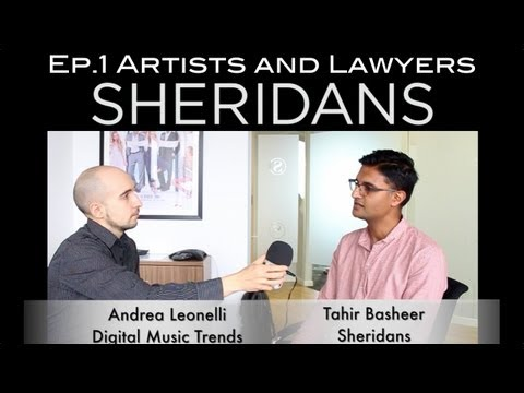 Artists and Lawyers... - Music Law Ep. 1 with Tahir Basheer - Sheridans (Sponsors)