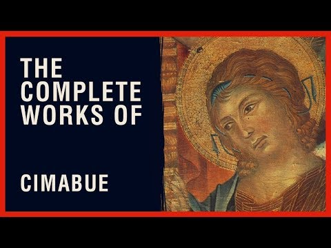 The Complete Works of (Cenni Di Peppi) Cimabue