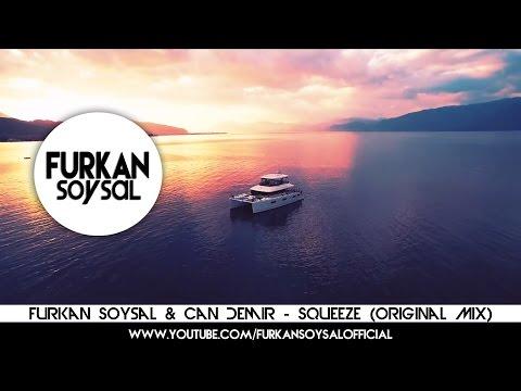 Furkan Soysal & Can Demir - Squeeze