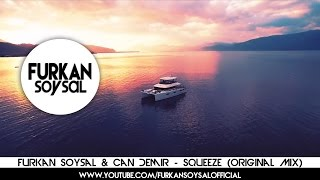 Furkan Soysal & Can Demir - Squeeze